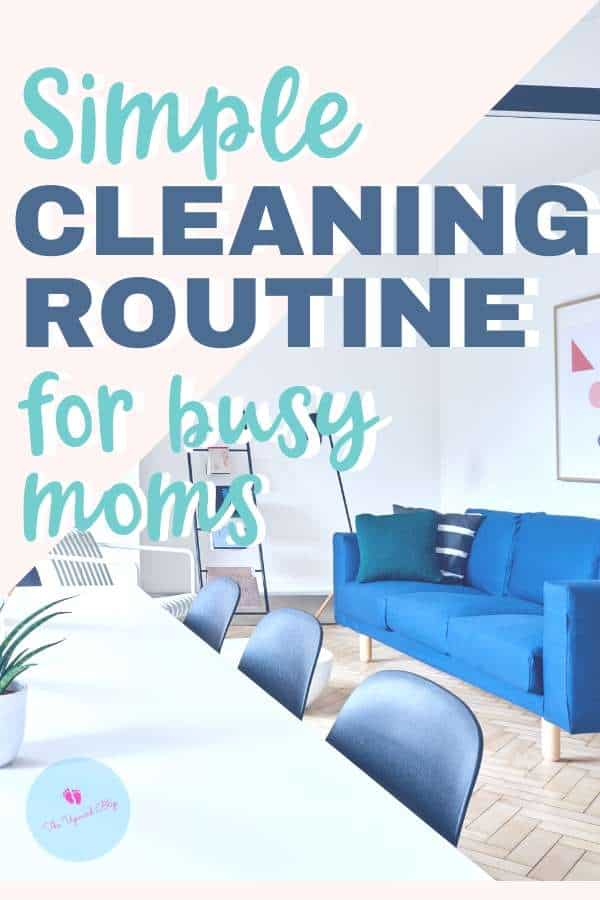cleaning routine for busy moms pin image