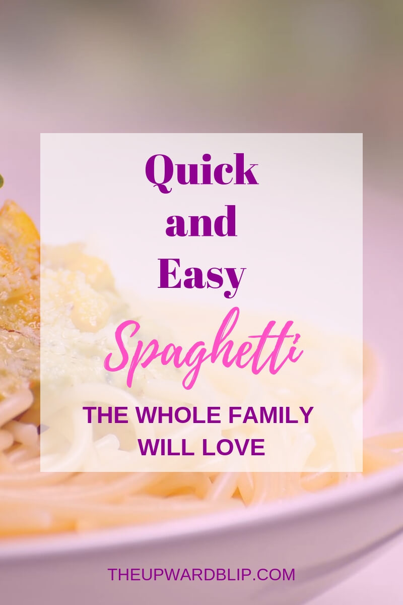 Toddler-approved Quick and Easy Spaghetti Recipe | The Upward Blip