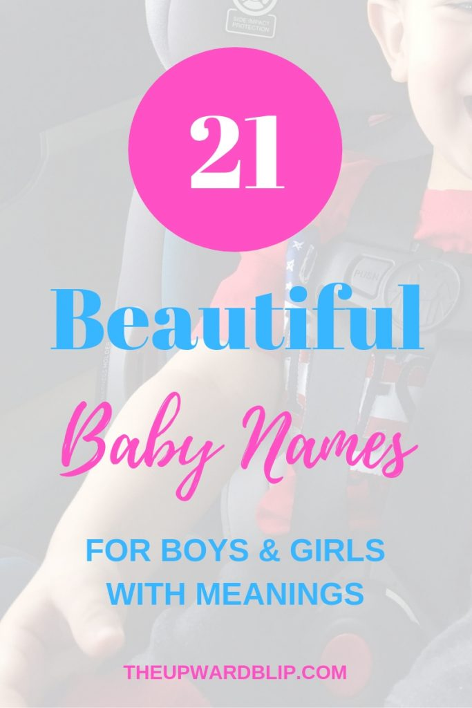 Beautiful Baby Names with Meanings | The Upward Blip
