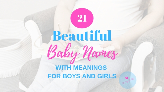 Beautiful Baby Names with Meanings for Boys and Girls | The Upward Blip
