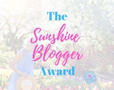 The Sunshine Blogger Award Nominee – Yours Truly