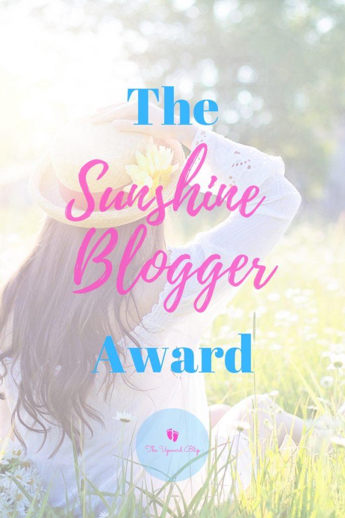 The Sunshine Blogger Award | The Upward Blip