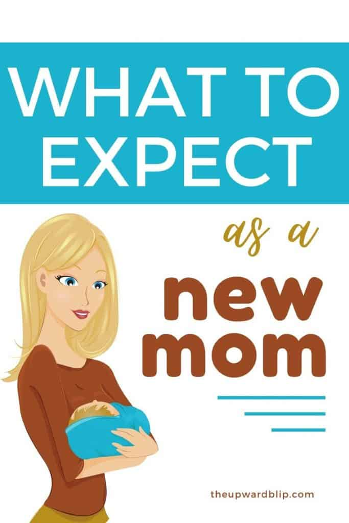 what to expect as a new mom pin image