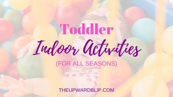 indoor activities for toddlers blog banner