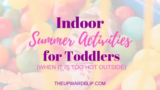 toddler indoor activities blog banner