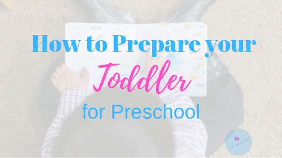 Toddler Preschool Preparation Blog Banner