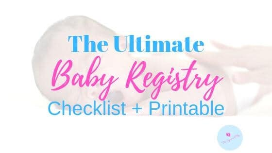 ultimate baby registry checklist blog banner