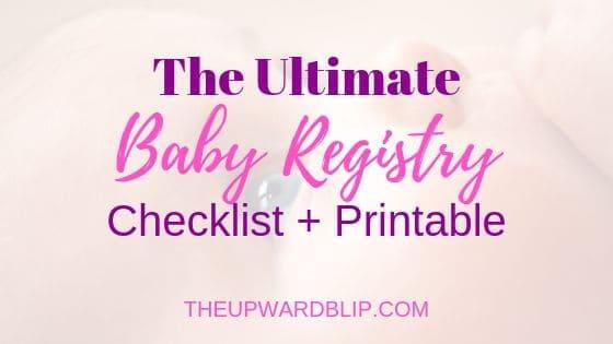 newborn baby registry ultimate checklist banner