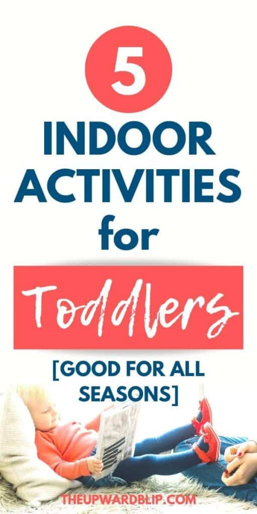 indoor activities for toddlers for all seasons