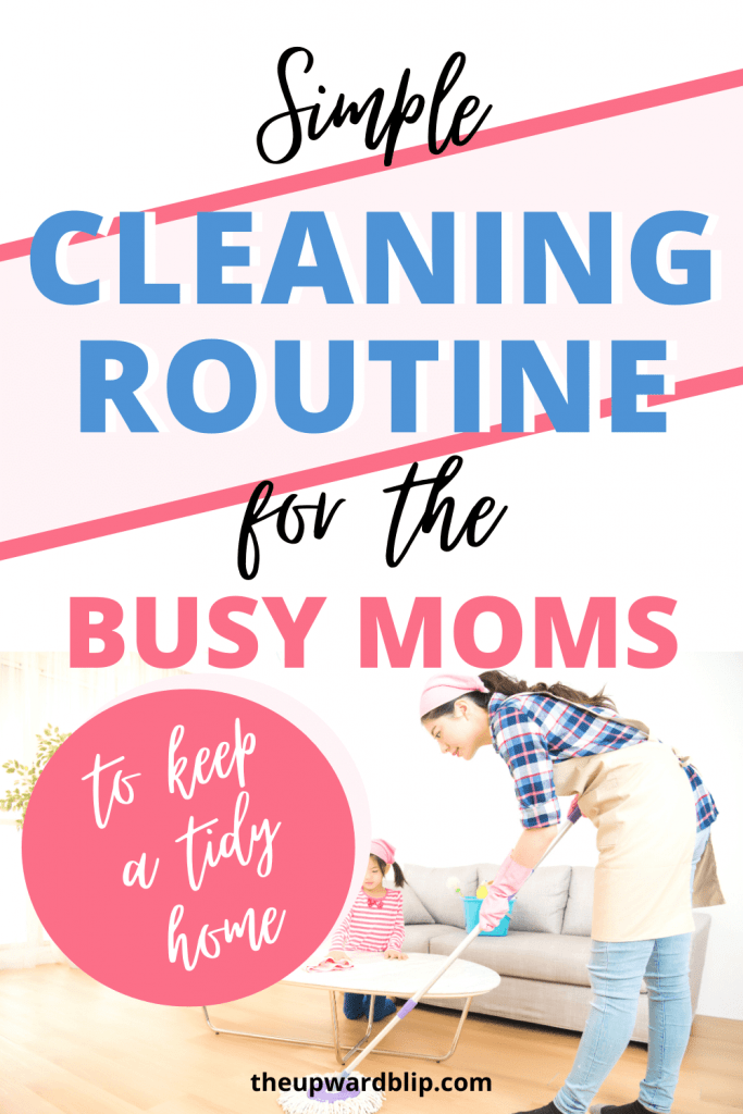 simple cleaning routine for the busy mom pin image