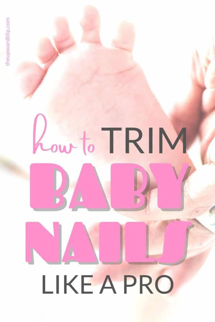 how to trim baby nails pin image