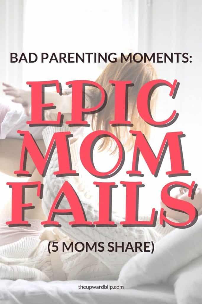 epic mom fails pin image