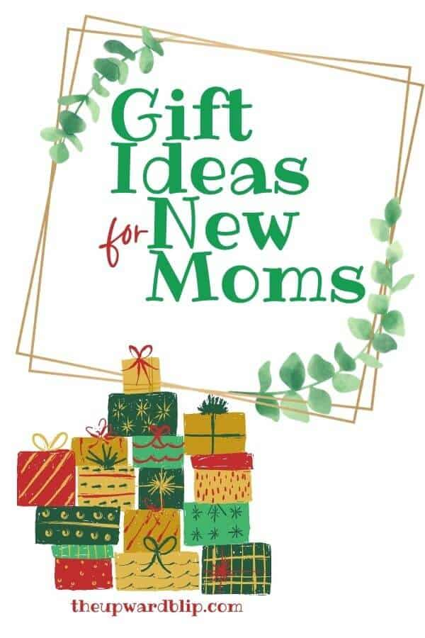 pin image for gift ideas for new moms